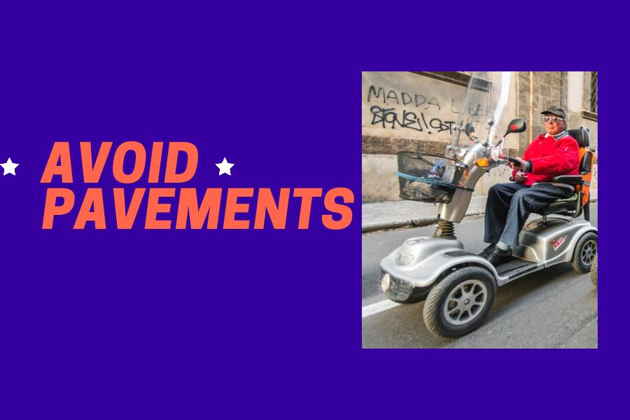 Avoid Pavements