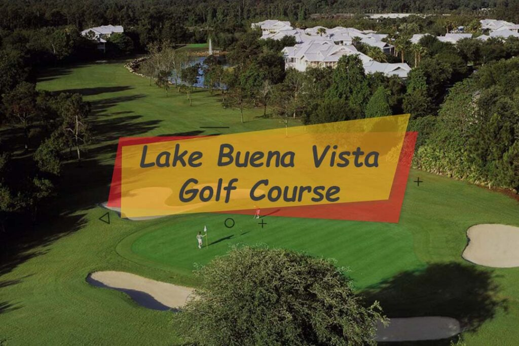 Lake Buena Vista Golf Course for adults who enjoy playing Golf
